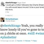 Ebert vs Sheen On Twitter – Sheen Winning